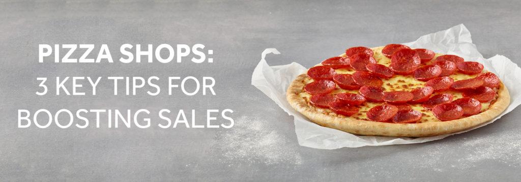 Boosting Pizza Shop Sales